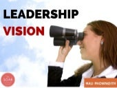 Clarifying Your Leadership Vision: It's Personal!