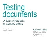 Testing documents: A quick introduction to usability testing for Clarity International London