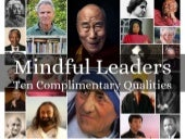 Mindful Leaders: Ten Complimentary Qualities