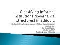 Classifying informal institutions (governance structures) in Ethiopia