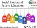 Social Media and Patient education