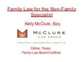 Family Law for the Non-Family Speci...