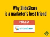 Why SlideShare is a Marketer's Best Friend