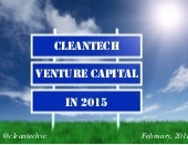 Cleantech Venture Capital in 2015