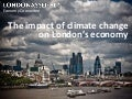 Impact of climate change on London's economy - summary slides