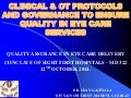Clinical & ot protocols and governance to ensure quality in eye care service