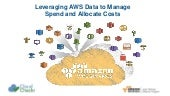 Webinar: Leveraging AWS Data to Manage Spend and Allocate Costs