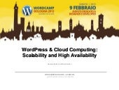 Cloud Computing & WordPress - Scalability and High Availability - wpcampbo13