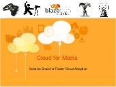 Cloud for Media - A Complete Soluti...
