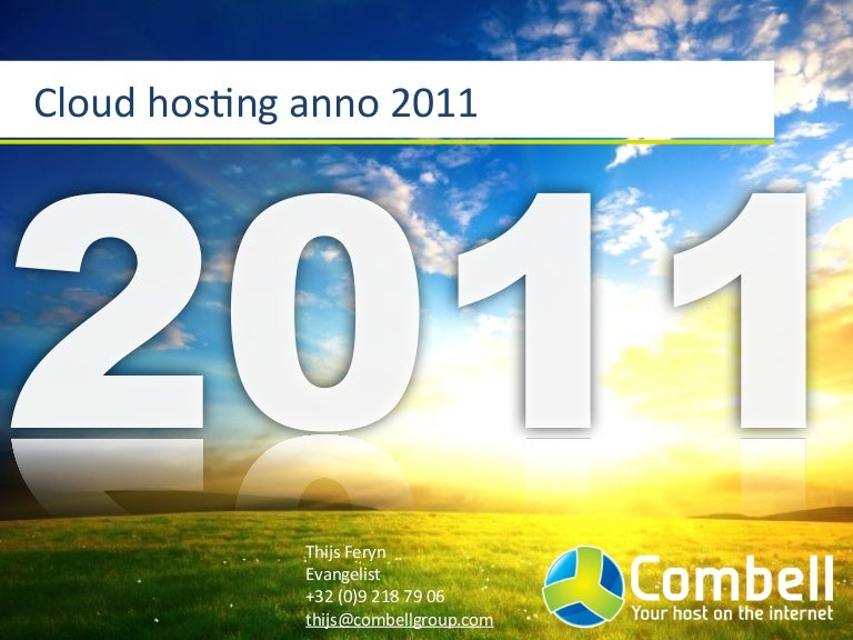 Cloud hosting anno 2011