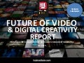 HUB Report - Future of Video & Digital Creativity