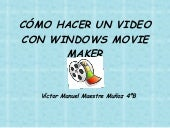 Cómo hacer un video con windows mov...