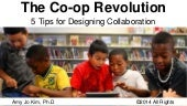 The Co-op Revolution: Top 5 Tips for Designing Collaboration