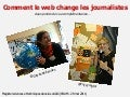 Comment le web change les journalistes
