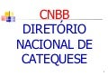 CNBB - Diretorio Nancional de Catequese
