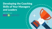 Developing the Coaching Skills of Your Managers and Leaders | Webinar 06.23.15