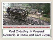 Coal industry in present scenario i...