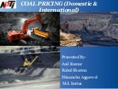 Coal pricing(Domestic and Internati...