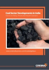 Coal sector development in india sa...