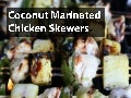 Coconut Marinated Chicken Skewers