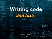 Writing Code You Won't Hate Tomorrow