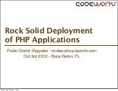 Codeworks'12 Rock Solid Deployment ...