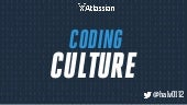 How to Build Great Coding Culture