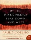 Coelho, paulo   by the river piedra i sat down and wept