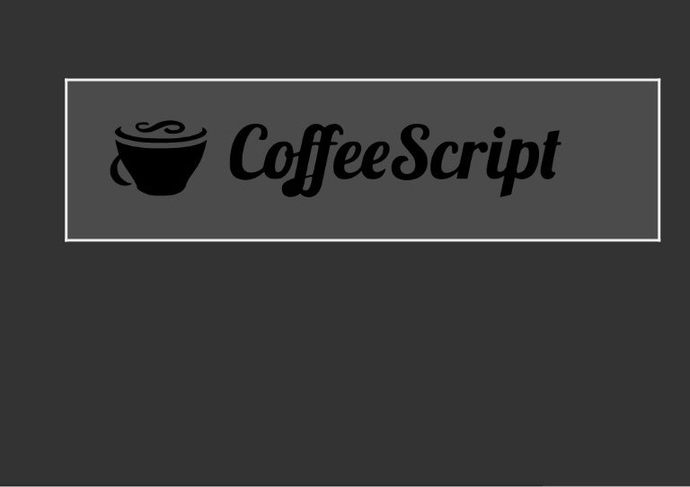Introduction au CoffeeScript