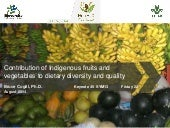 Contribution of indigenous fruits and vegetables to dietary diversity and quality