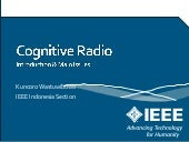 Cognitive Radio, Introduction and M...