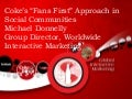 "Coca Cola ""Fan First"" Social Communities 