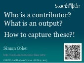 Who is a contributor? What is an output? How to capture these?!