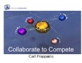 Collaborate to Compete