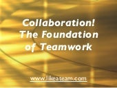 Collaboration and
