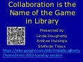 Collaboration is the Name of the Game in Library