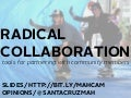 Radical Collaboration: Tools for Partnering with Community Members