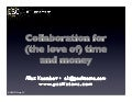 Collaboration For The Love Of Time And Money