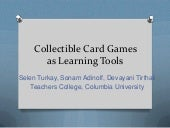 Collectible card games as learning ...