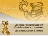 Collecting Research Data With Quest...