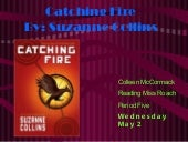 Colleen mc cormack  catching fire