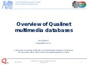 Overview of Qualinet multimedia databases