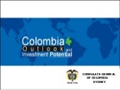 Colombia Outlook And Investment Pot...