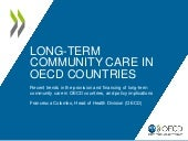 Long-term Community Care in OECD Countries - Francesca Colombo, Head of Health Division (OECD)