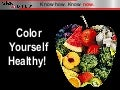 Color Yourself Healthy with These Fruits & Vegetables