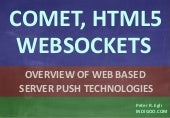 Comet, WebSockets, HTML5, SSE