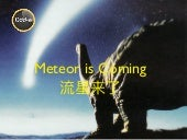 Meteor is coming