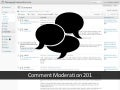 Comment Moderation 201 at WordCamp Raleigh 2011