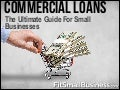 Commercial Loans - The Ultimate Guide For Small Businesses