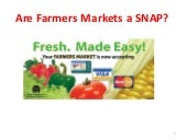 Are Farmers Markets a SNAP?
